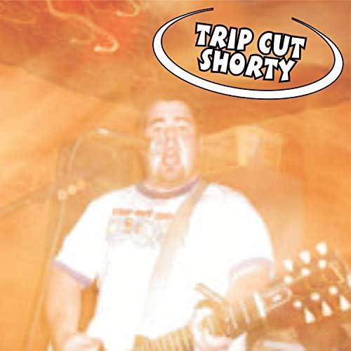 Trip Cut Shorty