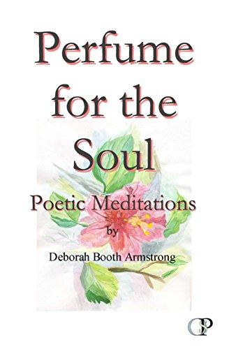 Perfume for the Soul: Poetic Meditations (English Edition)