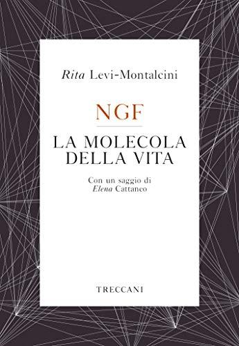 NGF La molecola della vita (Voci) (Italian Edition)