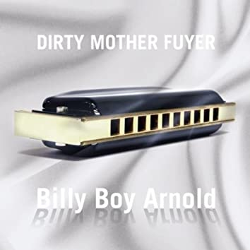 Dirty Mother Fuyer