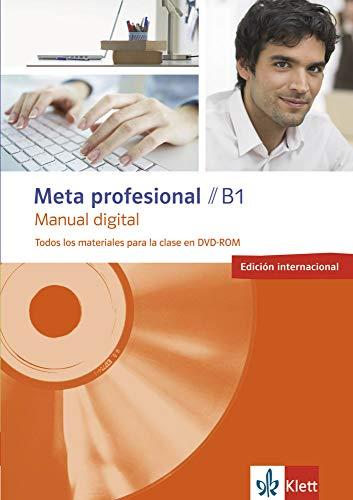 Meta profesional B1 digital (edición internacional): Spanisch für den Beruf. DVD-ROM (Meta profesional: Spanisch für den Beruf)