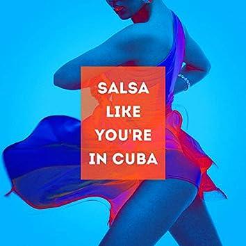 Salsa Like You're in Cuba