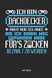 Notizbuch: Lustiges Dachdecker Notizbuch mit Punktraster. Tolles Zubehör & Dachdecker Gamer Geschenk Idee.