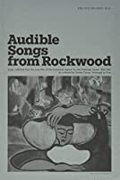 Audible Songs from Rockwood