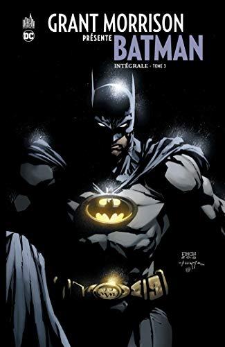 Grant Morrison présente Batman INTEGRALE - Tome 3