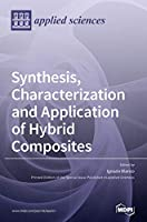 Synthesis, Characterization and Application of Hybrid Composites