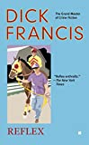 Reflex (A Dick Francis Novel) - Dick Francis