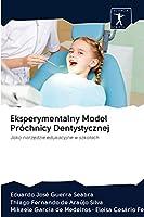 Eksperymentalny Model Próchnicy Dentystycznej