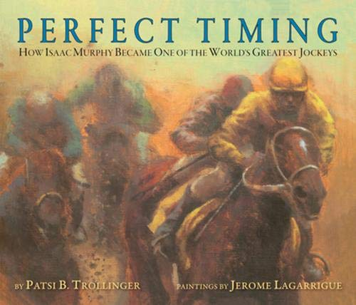 Perfect Timing: How Isaac Murphy Became One of the World's Greatest Jockeys