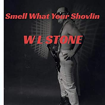 Smell What Your Shovlin