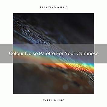 Colour Noise Palette For Your Calmness