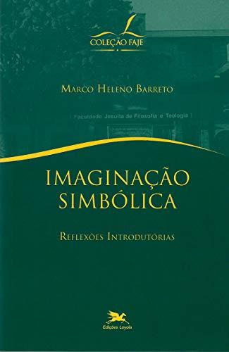 Imaginação simbólica - Reflexões introdutórias