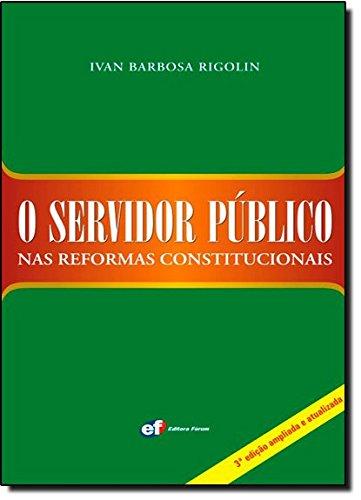 O Servidor Público nas Reformas Constitucionais