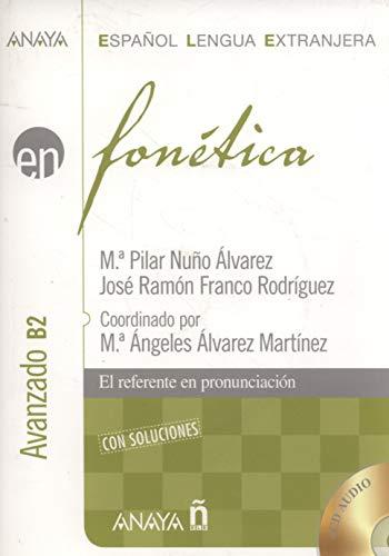 Nuevo Sueña: Fonética. Nivel avanzado B2 (Anaya E.L.E. EN - Fonética - Avanzado (B2))