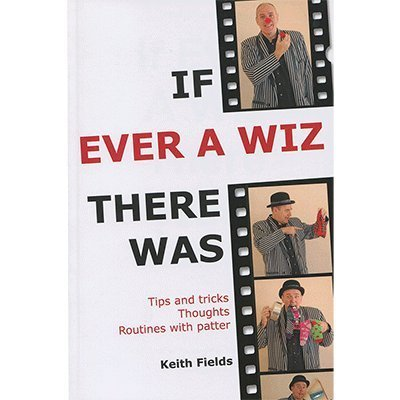 Murphy's If Ever A Wiz There Was by Keith Fields - Book