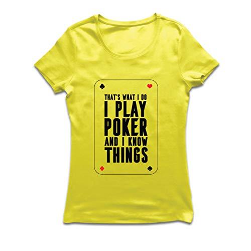 lepni.me Camiseta Mujer Juego al póquer y sé Cosas Que los Jugadores de Cartas regalan (X-Large Amarillo Multicolor)