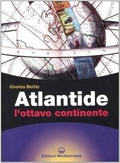 Atlantide. L'ottavo continente