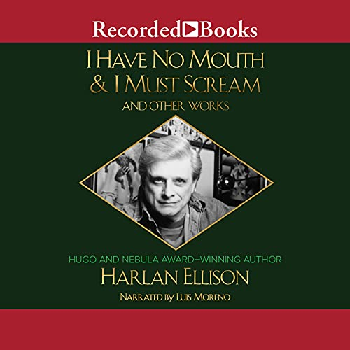 I Have No Mouth & I Must Scream and Other Works cover art