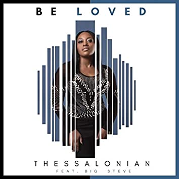 Be Loved (feat. Big Steve)