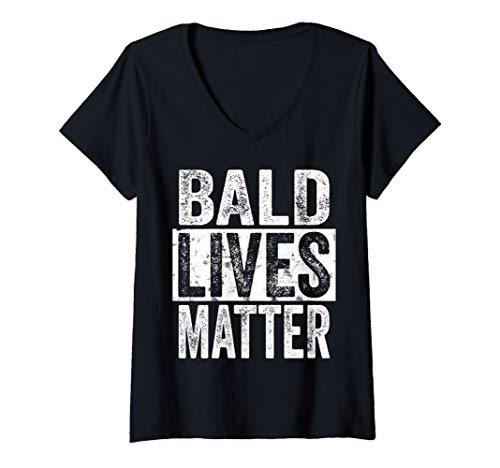 Womens Bald Lives Matter - Funny Bald Is Beautiful, Bald Head Gift V-Neck T-Shirt