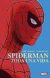 Spiderman: Toda una vida (100% MARVEL HC)