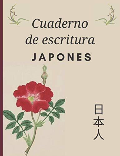 Cuaderno de escritura japonés: Regalo perfecto para aprender japonés rápidamente | Cuaderno de ejercicios en japonés | Entrenamiento de Kanji, Hiraganas, Katakana. Sábanas Genkouyoushi