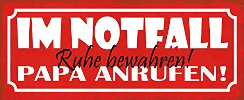 FS in noodgevallen rust houden! Papa bellen! Metal Sign Metal Sign 10 x 27 cm