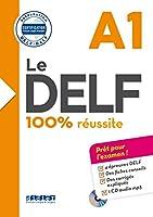 Le DELF 100% reussite: Livre A1 & CD MP3 (Le Delf 100 Russite)