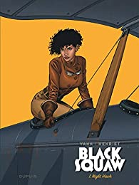 Black Squaw, tome 1 : Night Hawk par  Yann