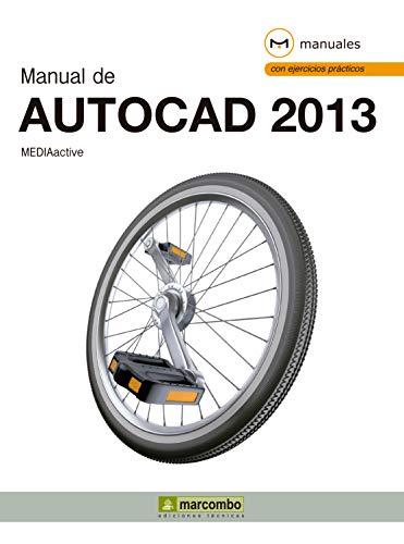 Manual de AutoCAD 2013 (Manuales nº 1)