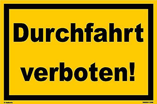 Kleberio® Warn Schild 30 x 20 cm Einfahrt - Durchfahrt verboten! - stabile Aluminiumverbundplatte