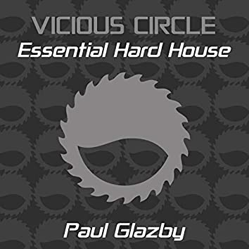 Essential Hard House, Vol. 16 (Mixed by Paul Glazby)