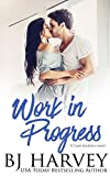 Work in Progress: A House Flipping Rom Com (Cook...
