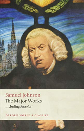 Johnson, S: Major Works: The Major Works (Oxford World's Classics)