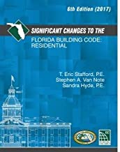 Significant Changes to the Florida Building Code: Residential 6th Edition (2017)