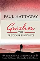 Guizhou: The Precious Province (The China Chronicles, 2)