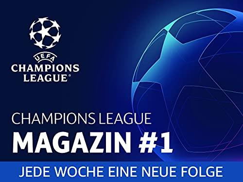 Champions League Magazin #1