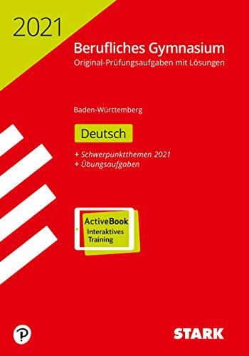 STARK Abiturprüfung Berufliches Gymnasium 2021 - Deutsch - BaWü: Ausgabe mit ActiveBook
