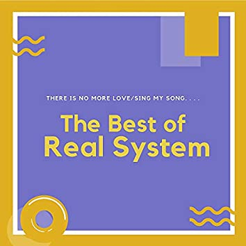The Best of Real System