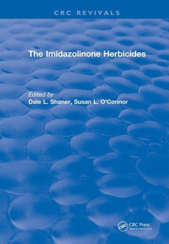 The Imidazolinone Herbicides (1991) (CRC Press Revivals) (English Edition)