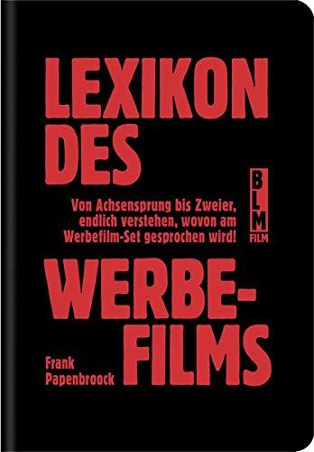 Lexikon des Werbefilms: 2. erweiterte Auflage