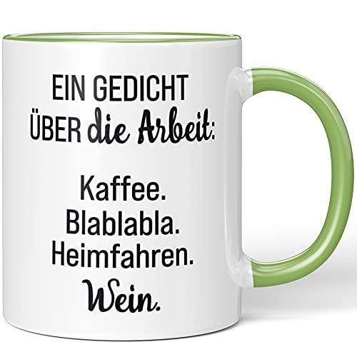 JUNIWORDS Tasse, EIN Gedicht über die Arbeit. Kaffee, Blablabla, Heimfahren, Wein, Wähle Farbe, Hellgrün