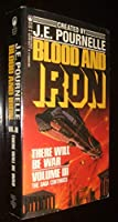 Blood and Iron: There Will Be War 0812549554 Book Cover