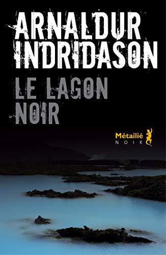 Le Lagon noir (Bibliotheque nordique)