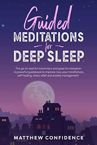 Guided meditations for deep sleep The go to read for insomniacs and great for relaxation A powerful product image