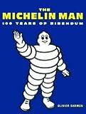 MICHELIN MAN 100 YEARS OF BIBENDUM...