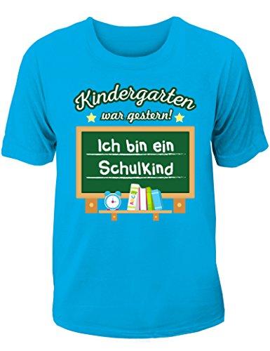 T-Shirt Einschulung/Schulanfang: Kindergarten war gestern - Ich Bin EIN Schulkind