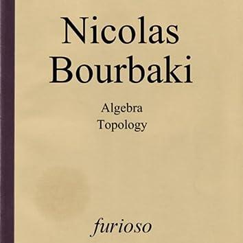 Algebra / Topology