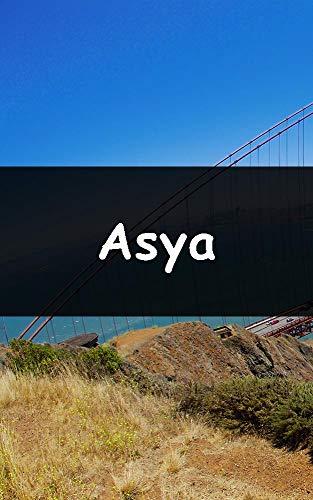 Asya (Galician Edition)