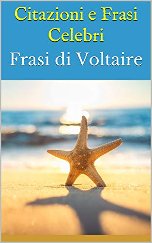 Citazioni E Frasi Celebri Frasi Di Voltaire Ebook Bruce Amazon